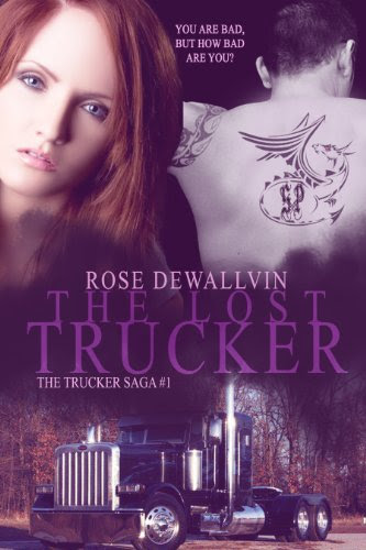 The Lost Trucker (The Dueling Dragon's MC Series) by Rose Dewallvin