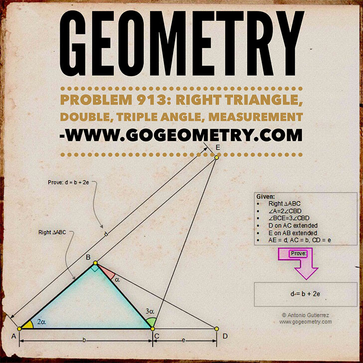 Geometry Problem 913: Right Triangle, Double Angle, Triple Angle, Metric Relations, Poster, Sketching, Typography, Tutoring.