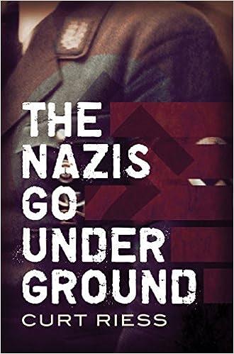 The Nazis Go Underground