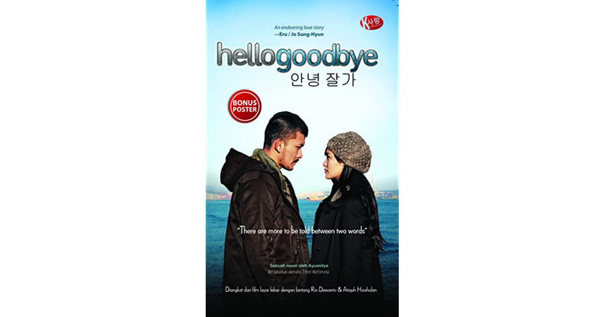 hellogoodbye by Ayuwidya — Reviews, Discussion, Bookclubs, Lists