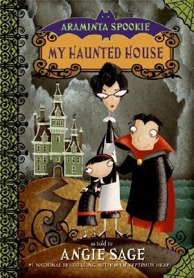 WISHFUL WEDNESDAY #27, MY HAUNTED HOUSE BY ANGIE SAGE