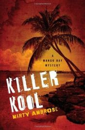 Killer Kool by Marty Ambrose