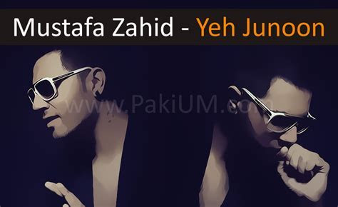 Mustafa Zahid   Yeh Junoon OST (Listen / Download Mp3