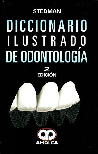 DICCIONARIO ILUSTRADO DE ODONTOLOGIA 2Ed - Stedman