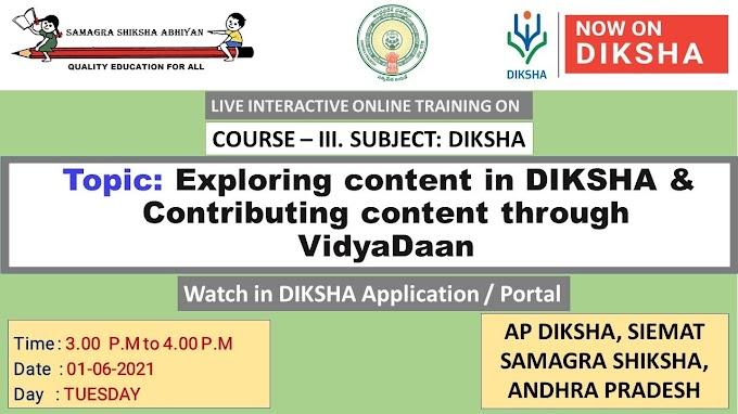 DIKSHA ONLINE TEACHER TRAINING YOUTUBE LIVE - DAY26 - COURSE-3, SUBJECT: DIKSHA. TOPIC: Exploring content in DIKSHA & Contributing content - VidyaDaan