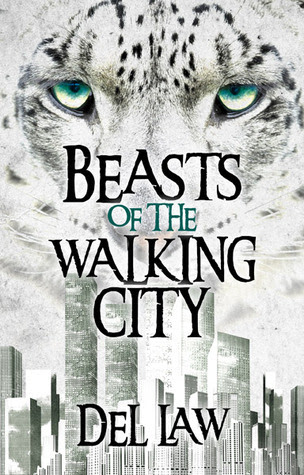 Beasts of the Walking City