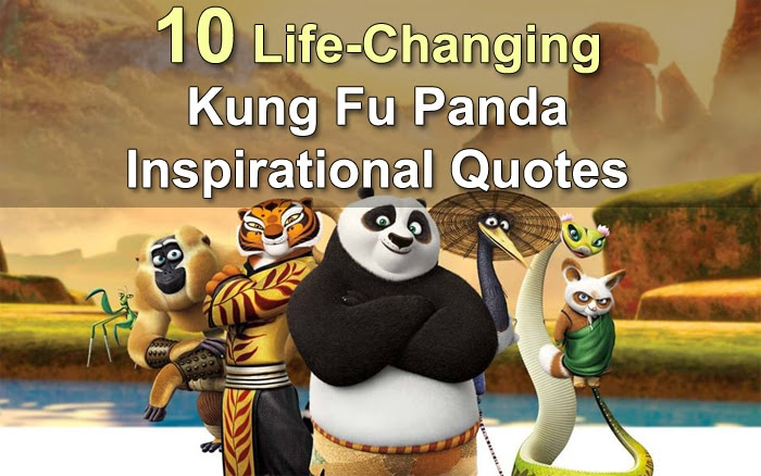 10 Life Changing Kung Fu Panda Inspirational Quotes You Can T Miss