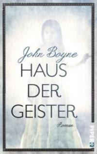 Haus der Geister - John Boyne