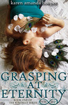 Grasping at Eternity (The Kindrily Series, #1)