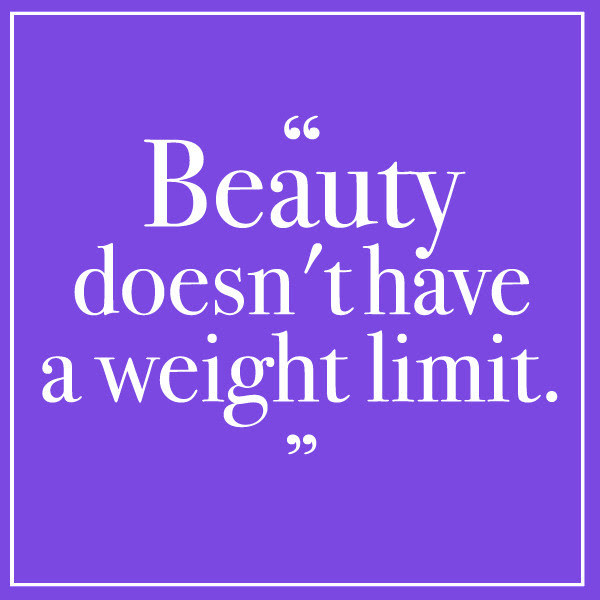 No Weight Limit Quote Quotes To Inspire You To Love Your Body