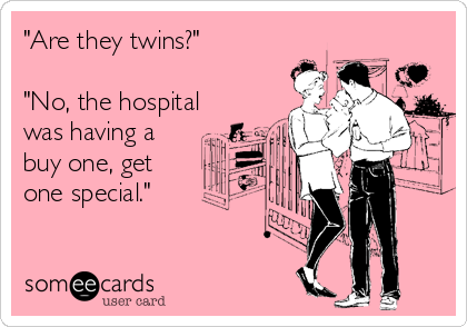 Quotes For Parents Of Twins And Multiples What To Expect