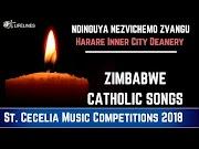 St. Cecelia 2018 Zimbabwe Catholic Songs - Ndinouya Nezvichemo Zvangu