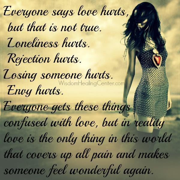 Everyone Says Love Hurts In Life Wisdom Healing Center