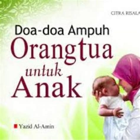 kata kata doa  tua  anak sukses sekumpulan doa