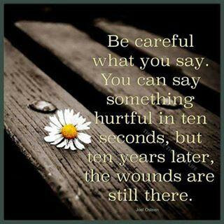Be Careful What You Say Quotes Quotations Sayings 2019