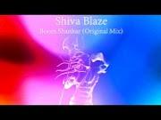 Shiva Blaze – Boom Shankar (Original Mix)