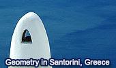 Geometry in the Real World, Santorini (Saint Irene) - Slideshow