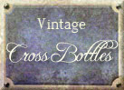 Antique Cross Bottles