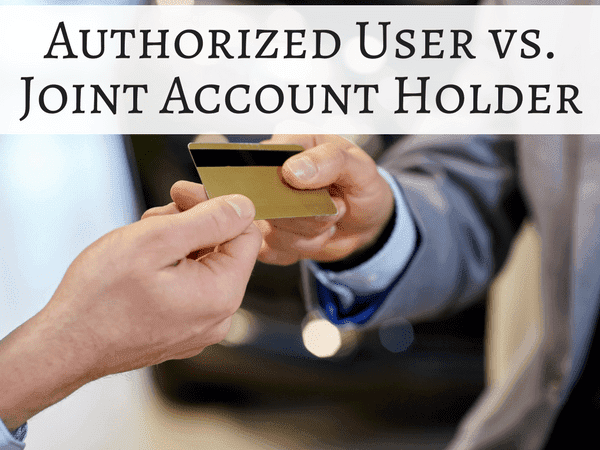 Authorized User or Joint Account - How to Add an Account Holder