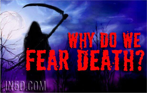 Γιατί φοβόμαστε τον θάνατο;