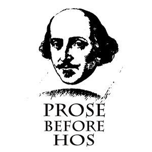 """Ever heard the saying often used by men """"bros before hos""""? I got this meme from tumblr.com. It is so funny to me because it plays on Shakespeare writing. I think this is relevant because Shakespeare sometimes approaches his plays by writing his characters to speak in prose, but sometimes they may speak in verse. Retrieved from: tumblr.com by Tacoi Sumling."""