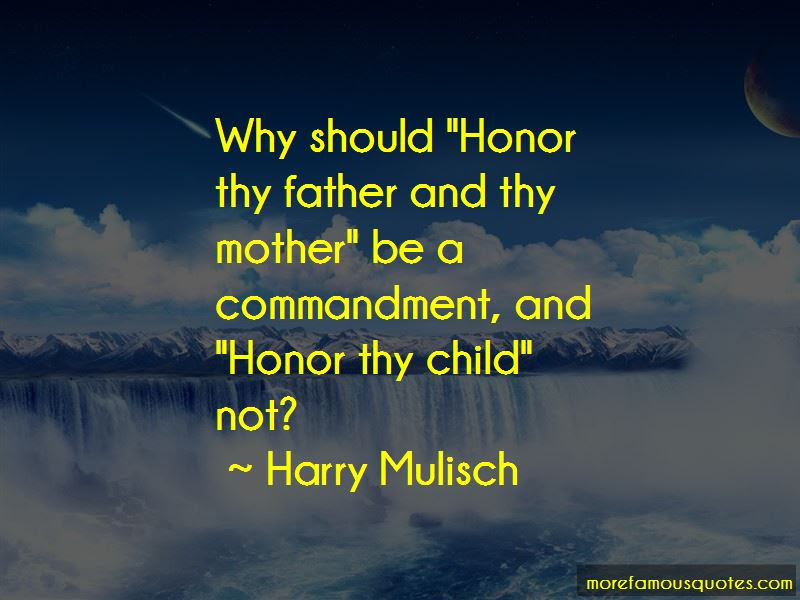Quotes About Honor Thy Mother And Father Top 5 Honor Thy Mother And