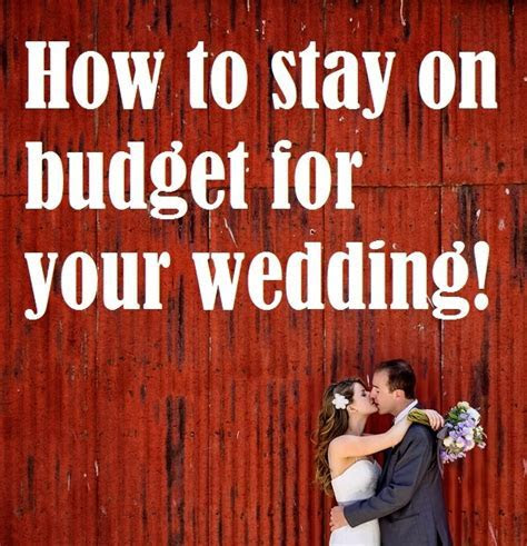 How to Stay on Budget for Your Wedding