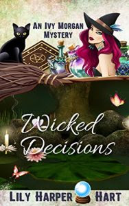 Wicked Decisions by Lily Harper Hart