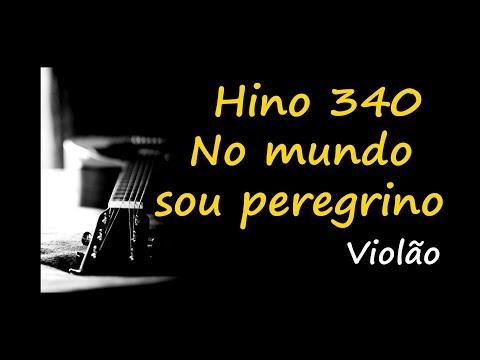 Hino 340 (Hinário N 5) Cifra