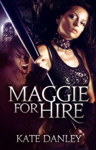 Maggie for Hire (Maggie MacKay - Magical Tracker) by Kate Danley