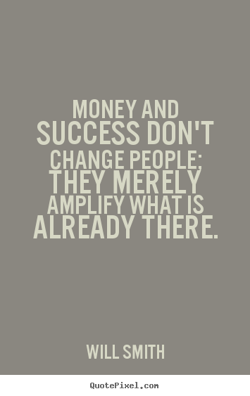 Design Custom Picture Quotes About Success Money And Success Dont