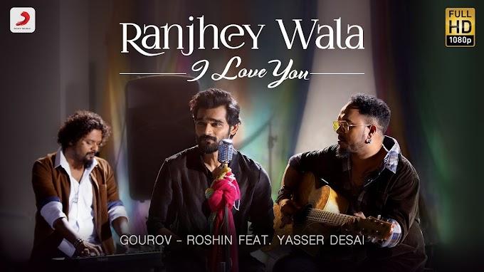 Ranjhe Wala I Love You Lyrics