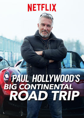 Paul Hollywood's Big Continental Road Trip - Season 1