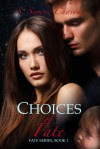 Choices of Fate - S. Simone Chavous