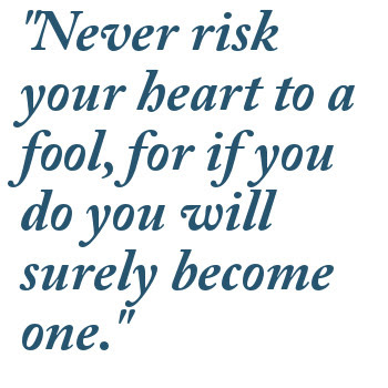 Quotes About Fools 537 Quotes