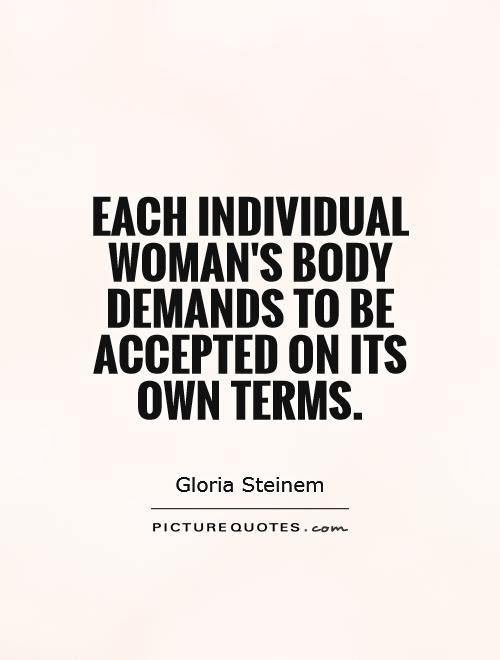 Each Individual Womans Body Demands To Be Accepted On Its Own