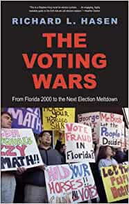The Voting Wars From Florida 2000 To The Next Election Meltdown