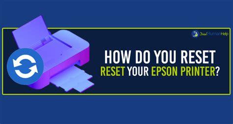 reset  epson printer dial human