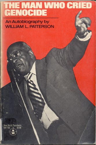 """Atty. William L. Patterson of the Civil Rights Congress (CRC) on the cover of his biography. The """"We Charge Genocide"""" petition was submitted to the United Nations in 1952. by Pan-African News Wire File Photos"""