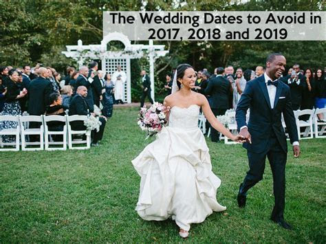 The Wedding Planning Dates to Avoid in 2017, 2018 and 2019