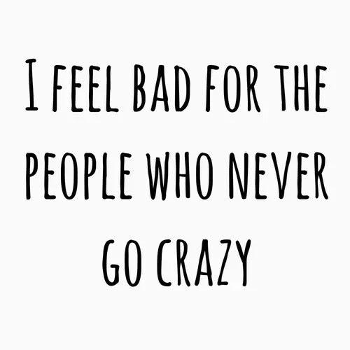 Im Crazy All The Time Image 2724181 By Saaabrina On Favimcom