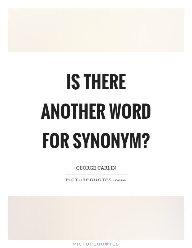 Synonym Quotes  Synonym Sayings  Synonym Picture Quotes