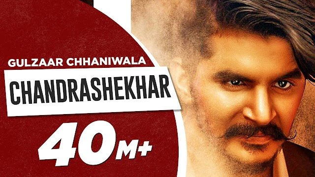 chandrashekhar lyrics in Hindi gulzaar chhaniwala