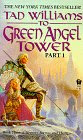 Memory, Sorrow and Thorn, Vol 3: To Green Angel Tower, Part 1 (Memory, Sorrow, and Thorn, Book 3)