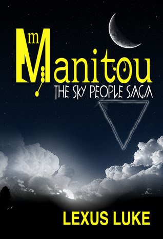 Manitou The Sky People Saga
