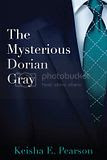 The Mysterious Dorian Gray by Keisha E. Pearson