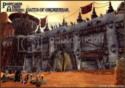 Postcards of Azeroth: Gates of Orgrimmar, by Rioriel Ail'thera