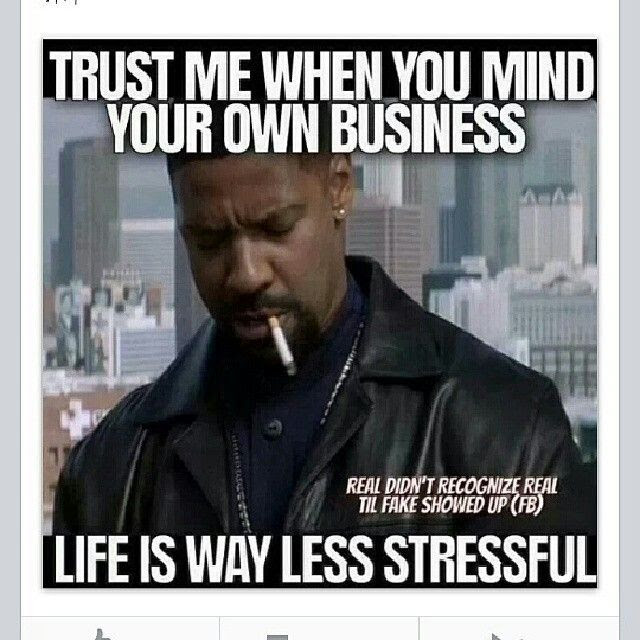 I Mind My Own Business Quote