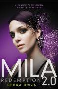 Title: MILA 2.0: Redemption, Author: Debra Driza