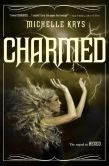 Charmed (Hexed Series #2)